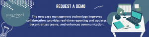 New Case Management Technology by PlanStreet
